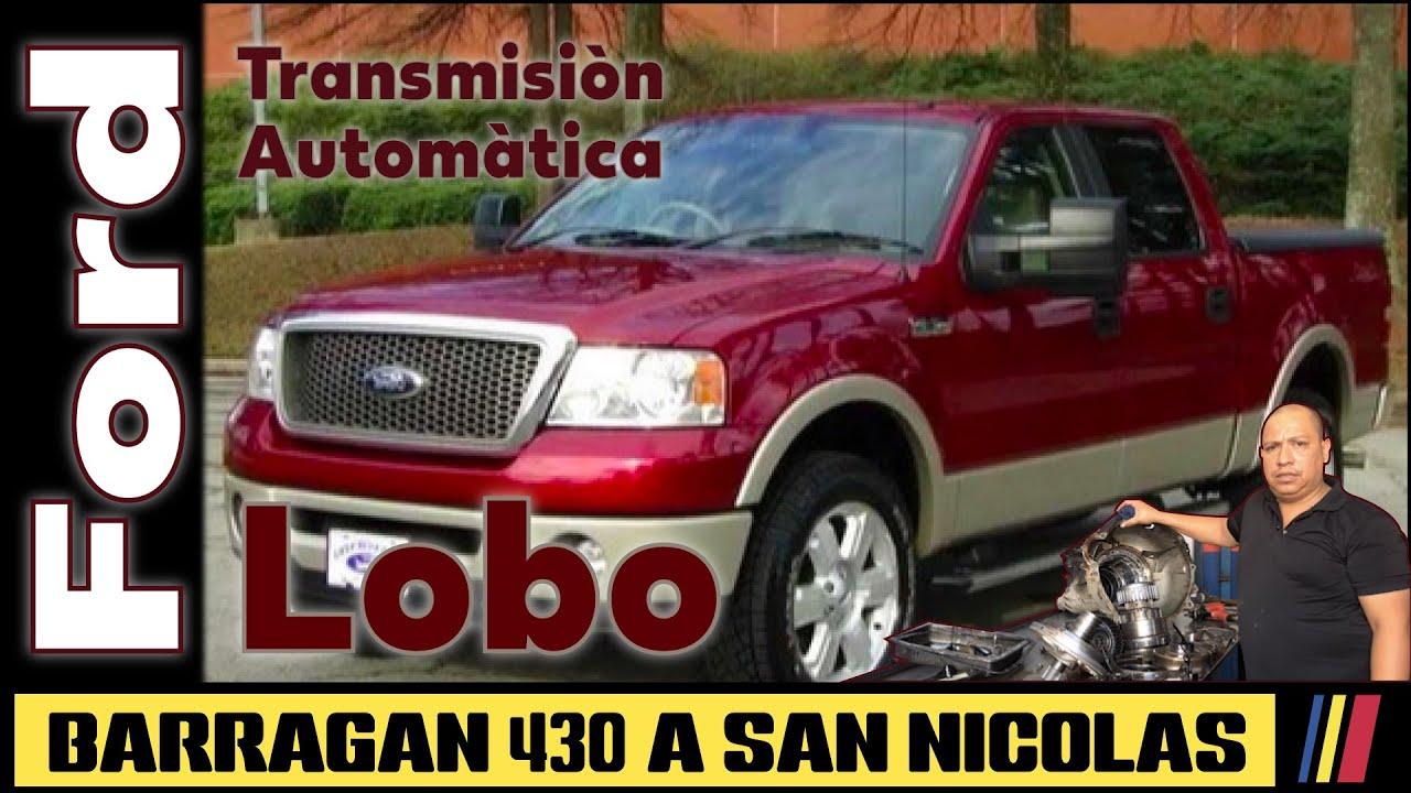 Reparacion Transmision Automatica Ford Lobo 2006