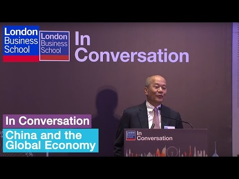 In Conversation: China and the Global Economy (Hong Kong - Full) | London Business School