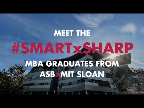 Meet the #SmartXSharp Graduates of Asia School of Business in collaboration with MIT Sloan | ASB