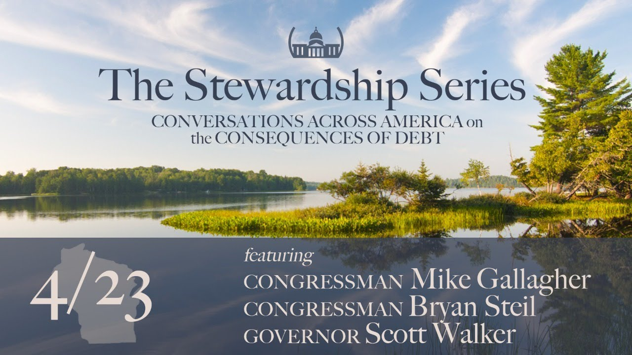 Gallagher, Steil, Walker Discuss Monetary, National Security Consequences of Debt in Wisconsin