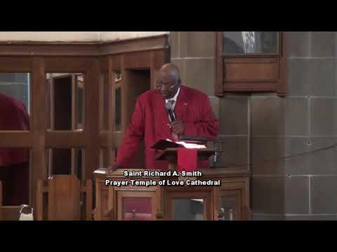 Prayer Temple of Love | Saint Richard A. Smith | May 20, 2018