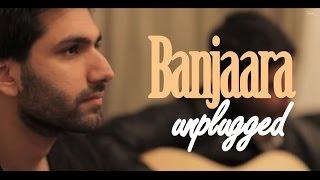 Banjaara Cover (Unplugged) | Kanik M feat. Arjun Bhat