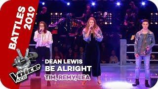 Dean Lewis - Be Alright (Tim, Remy, Lea) | Battles | The Voice Kids 2019 | SAT.1