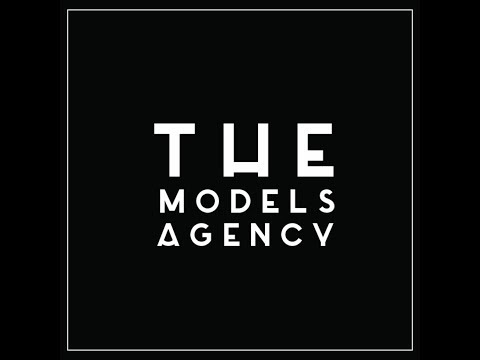 THE MODELS AGENCY  | 2017