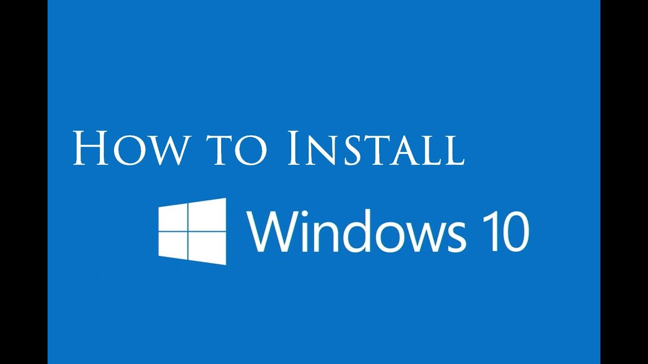 How To Install Windows 10 Step By Step Instructions Youtube