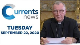 Currents News full broadcast for Tues, 9/22/20 (Catholic news)