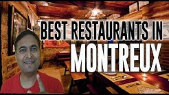 Best Restaurants and Places to Eat in Montreux, Switzerland