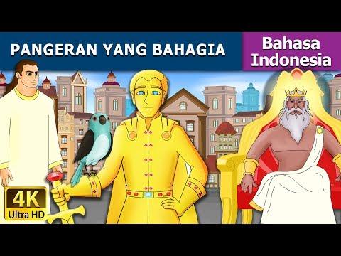 PANGERAN YANG BAHAGIA - Cerita Untuk Anak-anak - Animasi Kartun - 4K - Indonesian Fairy Tales