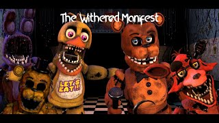 The Withereds Are Back!!! | The Withered Manifest