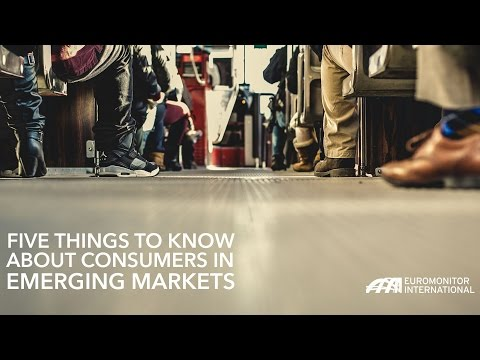 Five Things to Know about Consumers in Emerging Markets