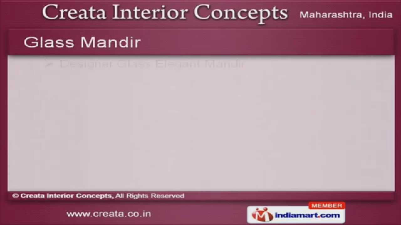 Glass Mandir by Creata Interior Concepts, Nagpur - YouTube