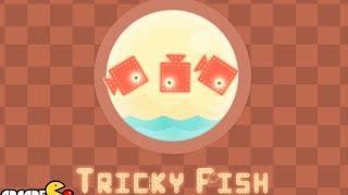 Tricky Fish Walkthrough