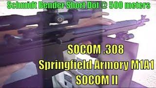 SOCOM .308 at 500 meters