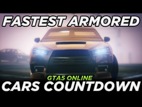 Fastest Armored Cars Countdown (GTA 5 Executives & Other Criminals Update)