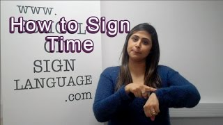How to sign time in British Sign Language