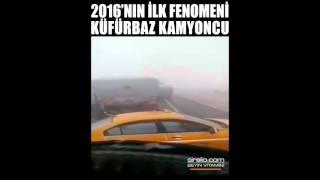 KÜFÜRBAZ KAMYONCU 2016