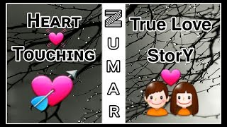 True Love StorY Whatsapp Emotional New Ringtone Very Sad Music Subscribe MY Channel Zumar Creation