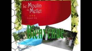Camping le moulin de mellet [Présentation]