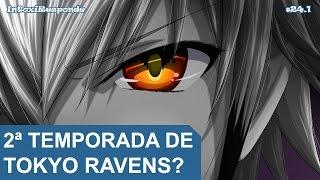 Chance de 2ª temporada de Tokyo Ravens (Season 2) | IntoxiResponde #24.1