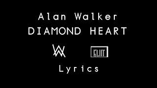 (Lyrics)Alan Walker - Diamond Heart (Feat. Sophia Somajo) Cover [ by ELIIT ]