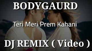 Teri meri Prem Kahani : Bodyguard ( Remix ) | Bass boosted | by 3D Audio songs Hindi