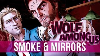 The Wolf Among Us - Episode 2: Smoke & Mirrors! (Let