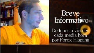 Breve Informativo - Noticias Forex del 24 de Julio 2018