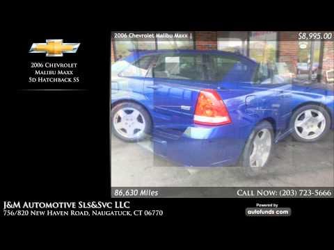 Used 2006 Chevrolet Malibu Maxx | J&M Automotive Sls&Svc LLC, Naugatuck, CT - SOLD