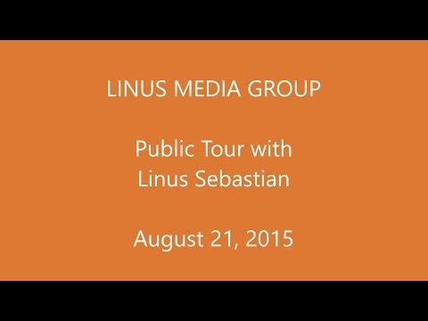LinusMediaGroup Public Tour
