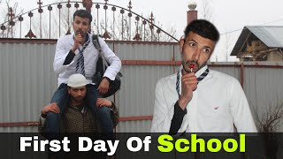 First Day Of School 😜 - Kashmiri Funny Video