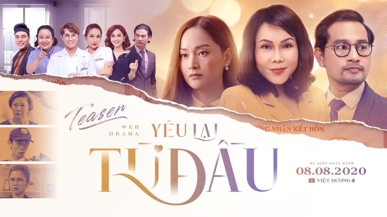 [TEASER] Webdrama YÊU LẠI TỪ ĐẦU | Việt Hương, Huỳnh Đông, Lan Phương, Huỳnh Lập, Khả Như, Lê Trang