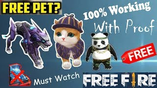 How To Get Pet For Free In Free Fire Without Waste Any Diamond 1000 Working Trick Fg Youtube