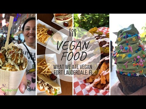 Vegan Food In Fort Lauderdale & Miami