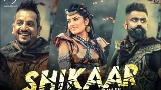 SHIKAAR (full song) Jazzy B Kaur B Amrit Maan Preet Hundal latest Punjabi 2016 SPEED RECORDS