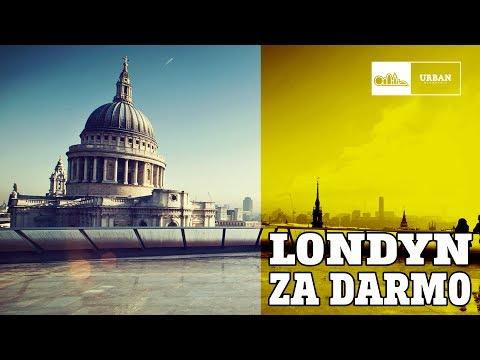 Życie w Londynie - LONDYN ZA DARMO