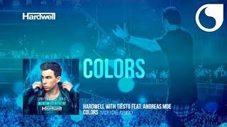 Hardwell & Tiësto Ft. Andreas Moe - Colors (Vicetone Remix)