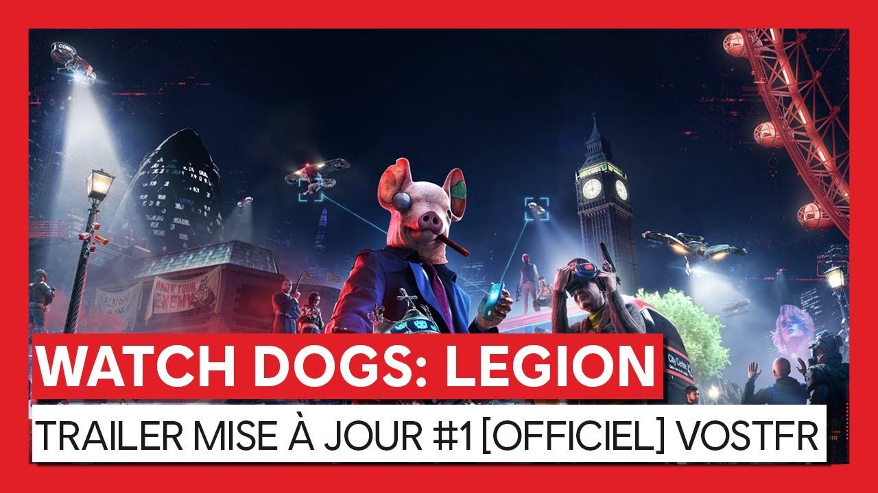 Watch Dogs : Legion - Bande annonce mise à jour #1