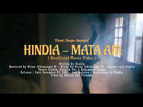hindia---mata-air-(feat.-natasha-udu,-kamga)-(unofficial-music-video)