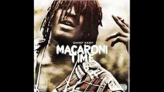 Chief Keef - Macaroni Time (Official instrumental) w/Lyrics