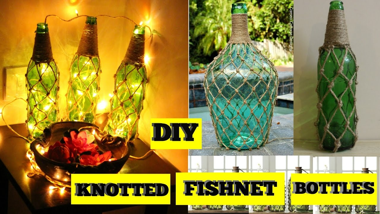 DIY Knotted Fishnet Bottles | Home Decor - YouTube