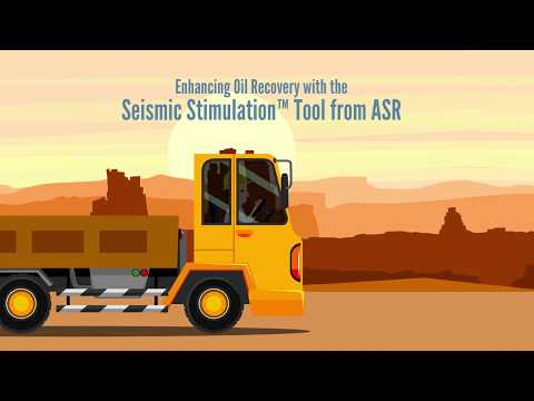 Enhancing Oil Recovery with the Seismic Stimulation Tool from ASR