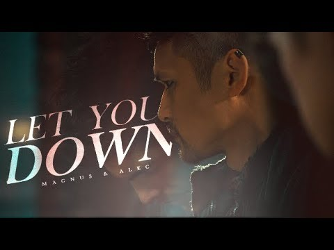 Magnus & Alec - Let You Down [6K]