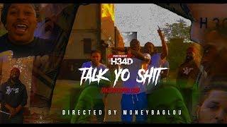 Syrus Klothing Presents .. H34D - Talk Yo Shit  Prod. By KrayJ shot by @MoneyBagLou