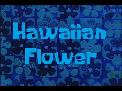 SpongeBob Production Music Hawaiian Flower