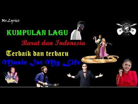 Kumpulan Lagu Terbaru Barat Dan Indonesia