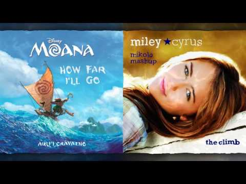 Auli'i Cravalho vs  Miley Cyrus - How Far I'll Climb (Mashup)