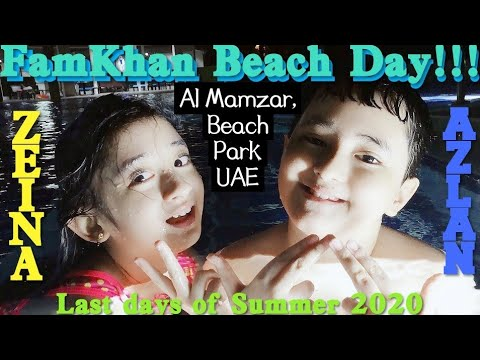 FamKhan BEACH DAY!!!.. Let's enjoy the last days of Summer 2020 // AL MAMZAR BEACH PARK, SHARJAH UAE