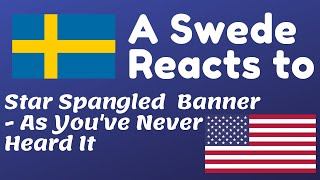 (A Swede) Recky reacts to - Star Spangled Banner As You've Never Heard It