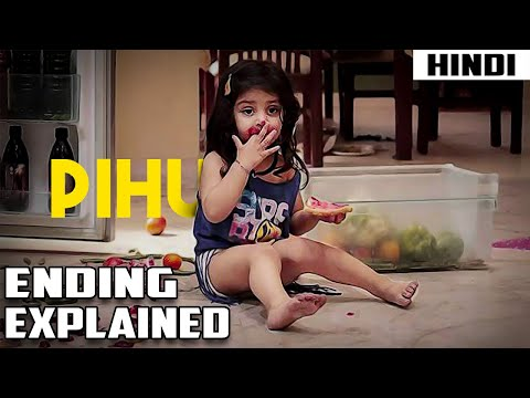 Pihu (2018) Explained In 8 Minutes