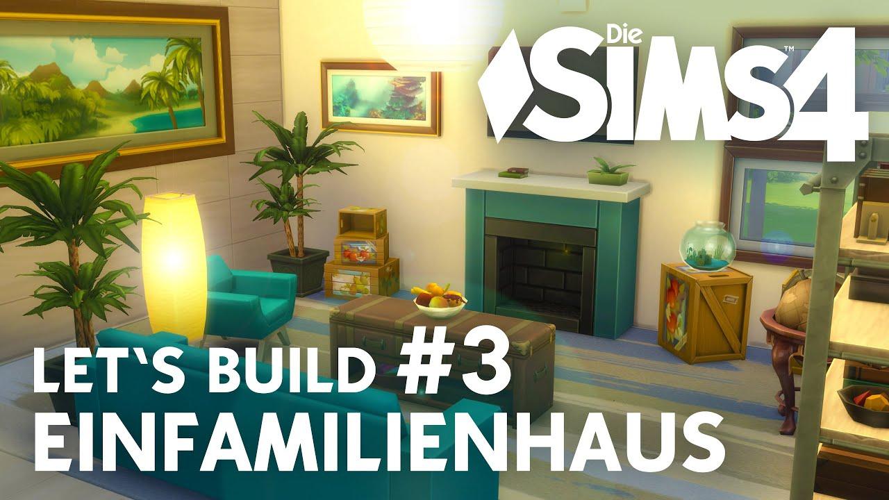 Die Sims 4 Let\'s Build Einfamilienhaus #3 | Wohn-, Schlafzimmer ...